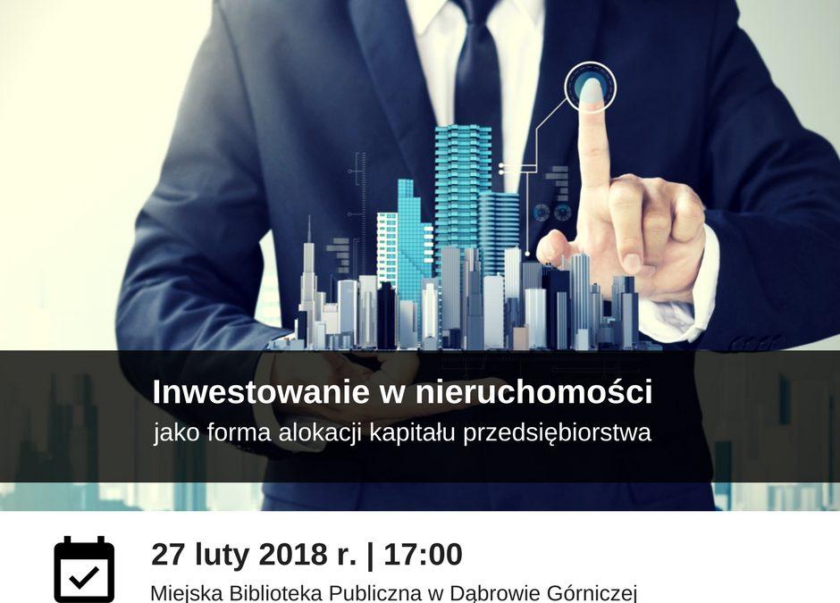 Inwestowanie w nieruchomości jako forma alokacji kapitału przedsiębiorstwa