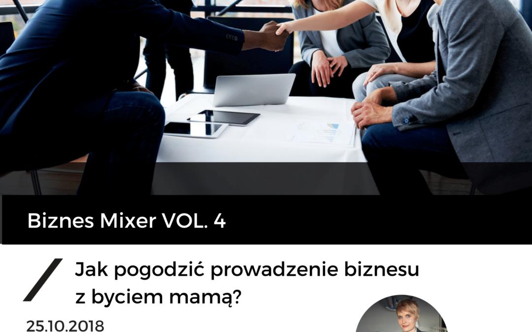 Zapraszamy na spotkanie – Biznes Mixer 25.10.2018 r. o godzinie 18:00!