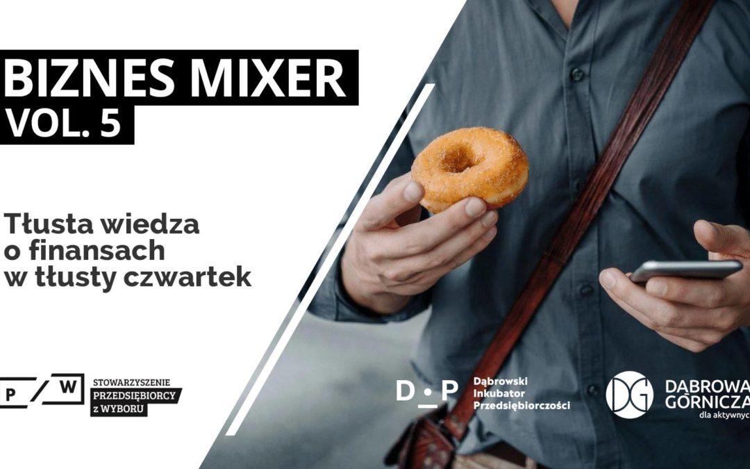 Biznes Mixer vol.5 – Finanse firmowe vs. osobiste – ugryź temat!