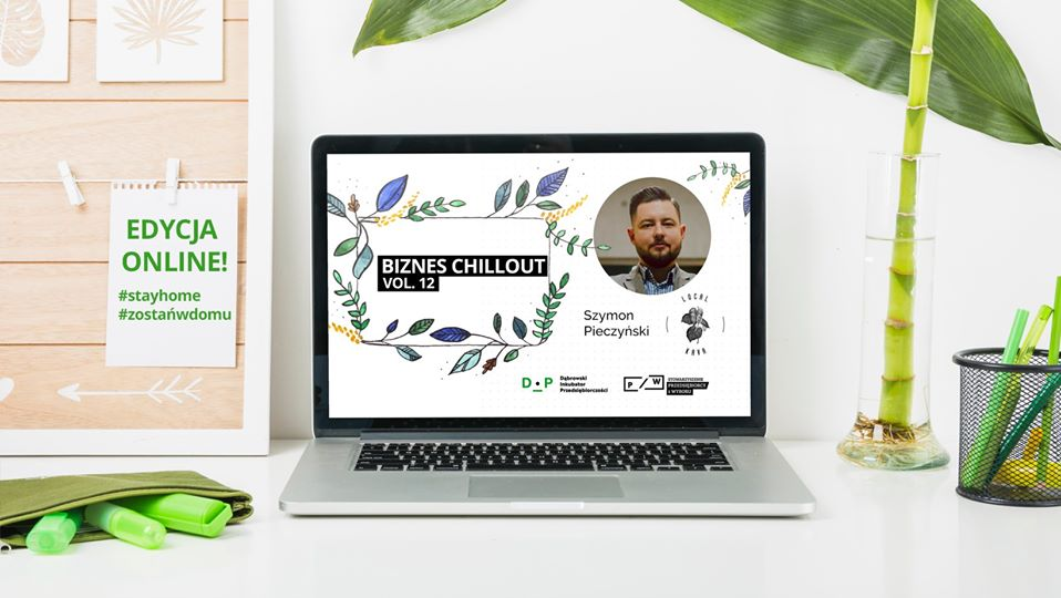 Biznes Chillout vol.12 – inspirujemy biznesowo – live stream